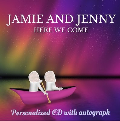 """Jamie and Jenny """"Here We Come"""" Autographed CD"""