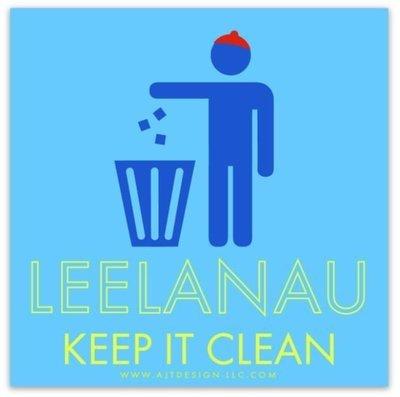 LEELANAU - KEEP IT CLEAN Decal
