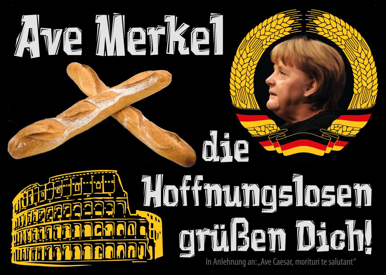 Ave Merkel die Hoffnungslosen grüßen Dich (50 Stück)