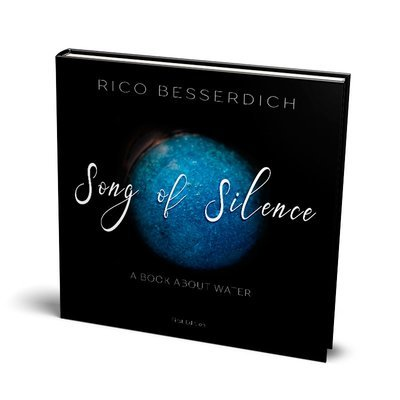 Song of Silence - A Book about Water