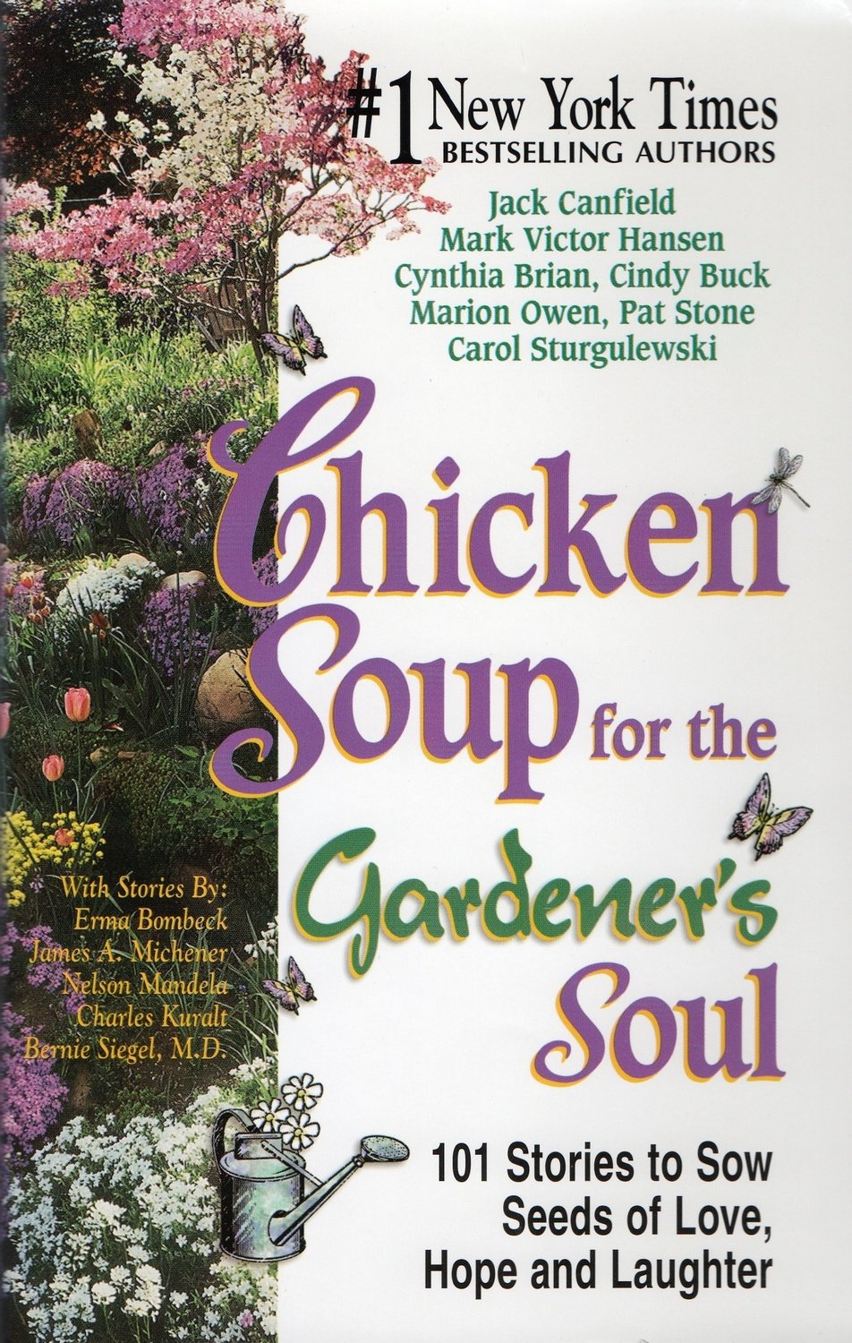 Chicken Soup for the Gardener's Soul FIRST EDITION