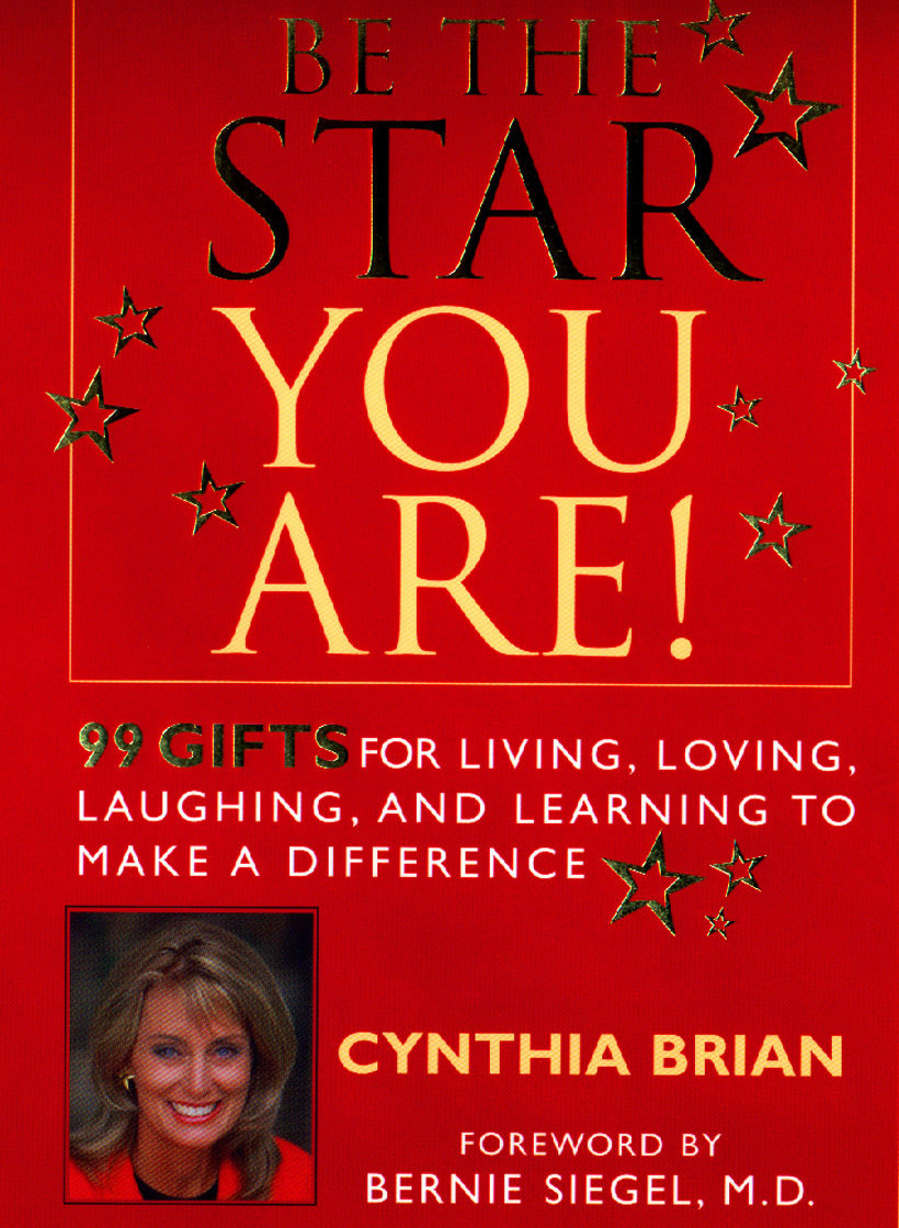 20th Anniversary SPECIAL: Be the Star You Are!® 99 Gifts for Living, Loving, Laughing, and Learning to Make a Difference.   FIRST EDITION, FIRST PRINTING