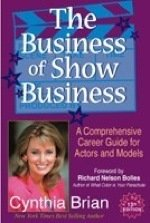 The Business of Show Business, 13th Edition by Cynthia Brian