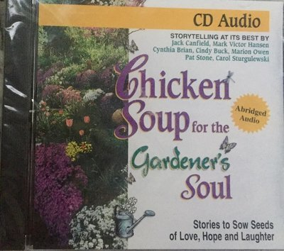 CD-Audio for Chicken Soup for the Gardener's Soul