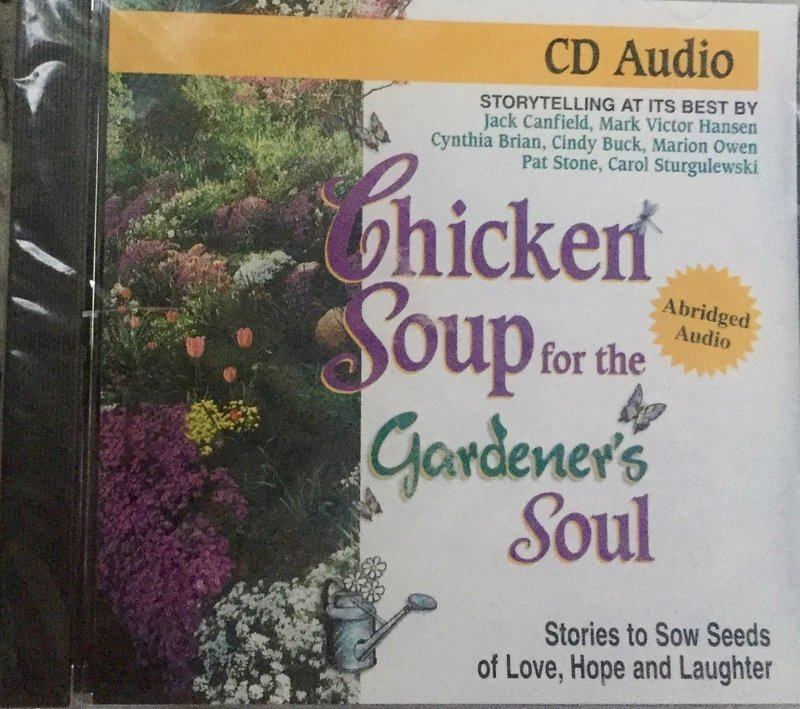 CD-Audio for Chicken Soup for the Gardener's Soul