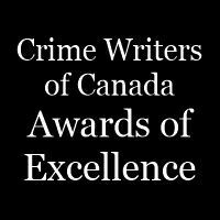 Crime Writers of Canada Awards of Excellence - Published Categories NON MEMBER PRICING
