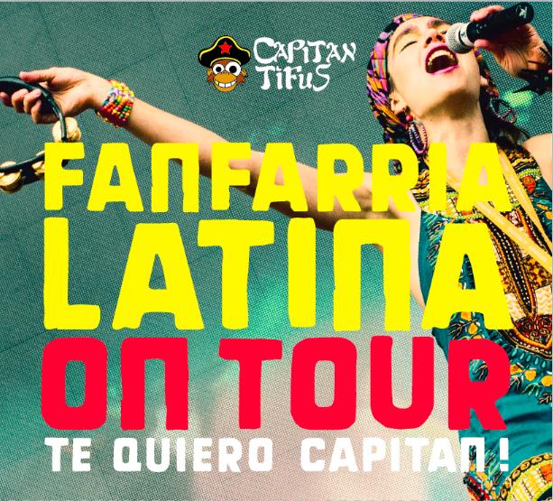 Fanfarria Latina on tour/Te quiero Capitan! (CD Edition, 2014)