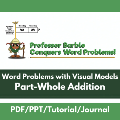 Word Problems with Visual Models: Part-Whole Addition