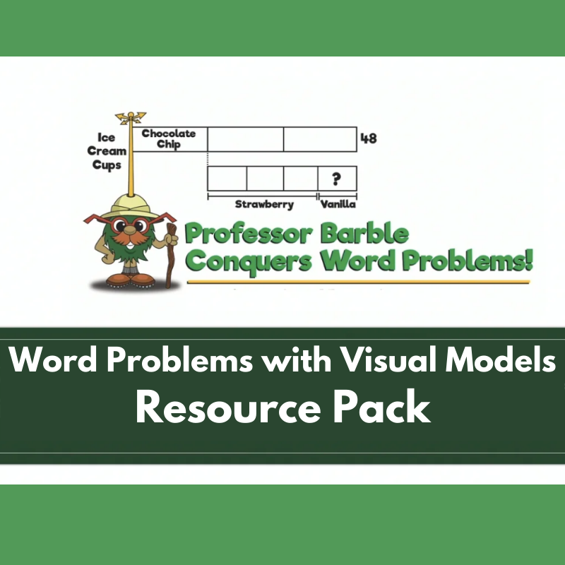 Word Problems with Visual Models: Resource Pack
