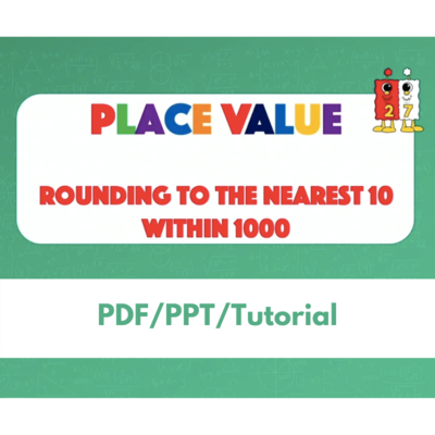 Place Value: Rounding to the Nearest 10 within 1000