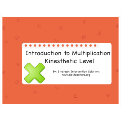 Introduction to Multiplication: Kinesthetic Level