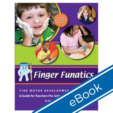 Finger Funatics Fine Motor Devlopment Program (eBook)