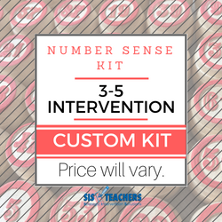 3-5 Intervention Number Sense Kit - CUSTOM