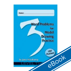Word Problems for Model Drawing: Level 3 + Solution Key (eBook)