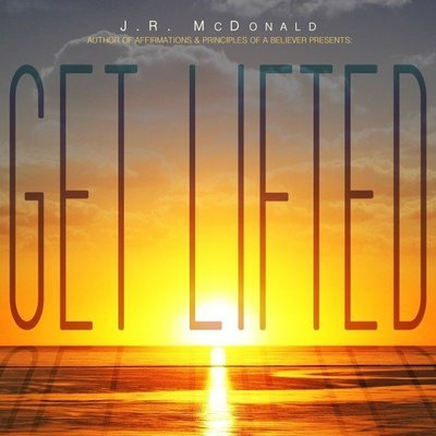 Get Lifted - Official Signed copies by J.R. McDonald (2018)
