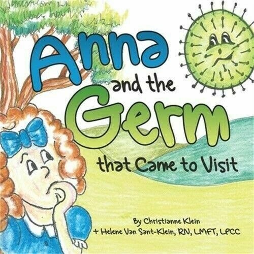 Anna and the Germ that Came to Visit (Paperback or Softback)