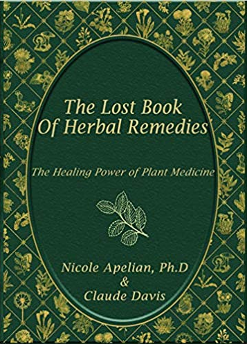 The Lost Book of Herbal Remedies ( Paperback Copy )