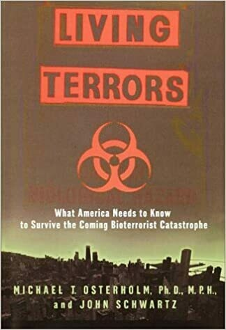 Living Terrors: What America Needs to Know to Survive the Coming Bioterrorist Catastrophe Hardcover – September 12, 2000