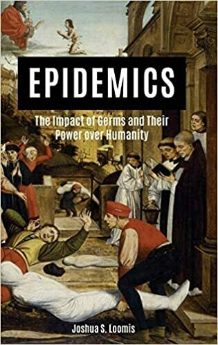 Epidemics: The Impact of Germs and Their Power over Humanity 1st Edition
