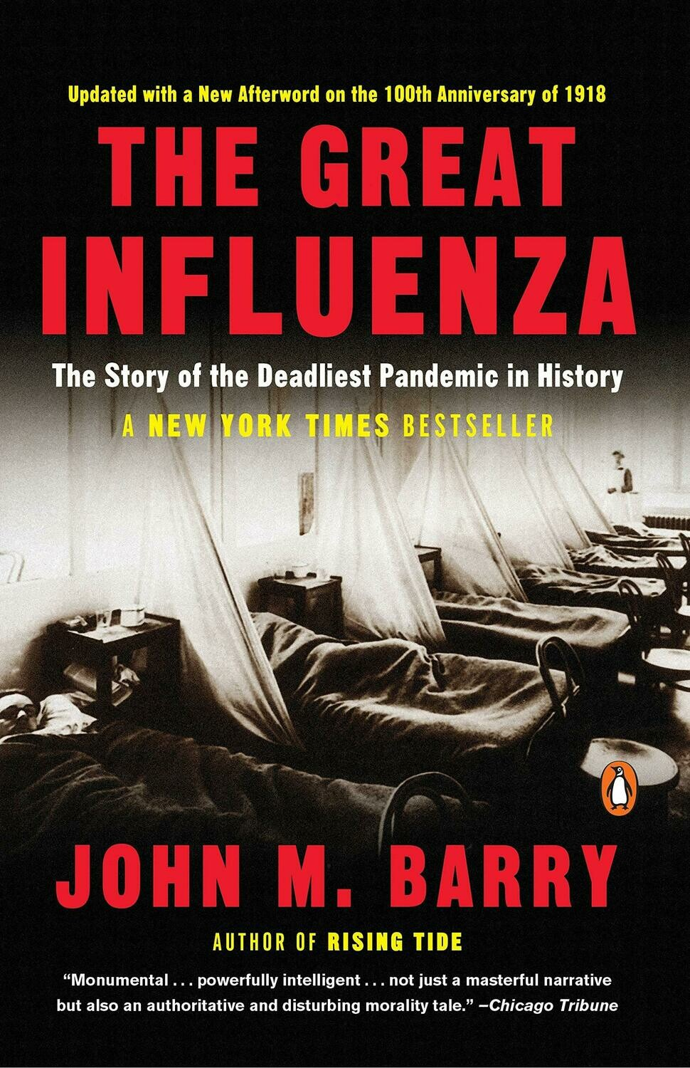 The Great Influenza: The Story of the Deadliest Pandemic in History Paperback – October 4, 2005