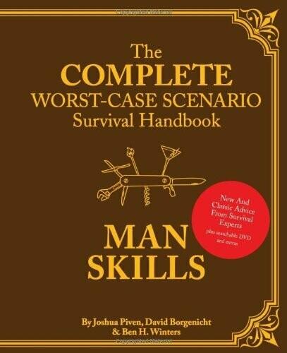 The Worst-Case Scenario Survival Handbook: Man Skills: (Survival Guide for Men, Book Gifts for Men, Cool Gifts for Men) Hardcover – April 21, 2010