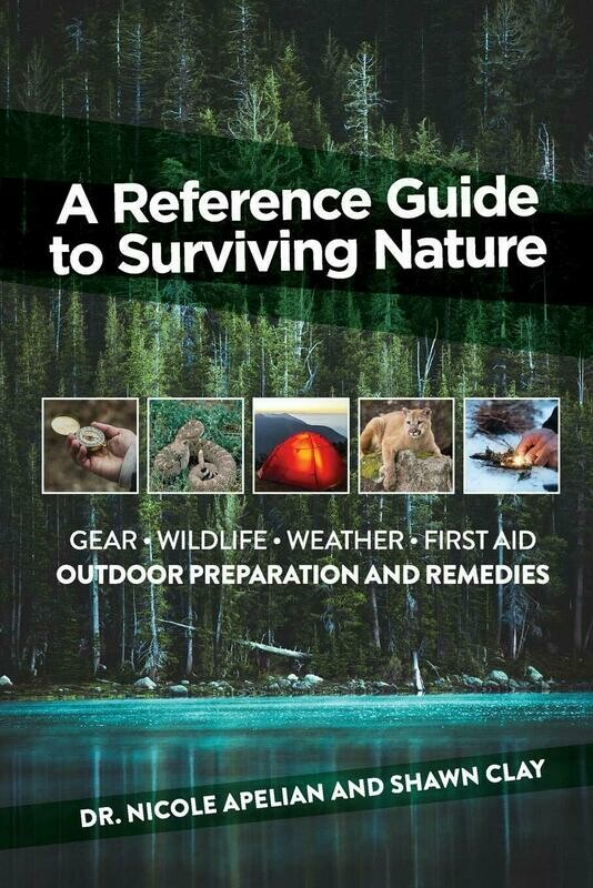 A Reference Guide to Surviving Nature: Outdoor Preparation and Remedies Paperback – May 31, 2019