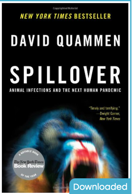 Spillover: Animal Infections and the Next Human Pandemic By David Quammen ( Ebook ) PDF