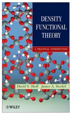 Density functional theory: A practical introduction By David Sholl, Janice A Steckel [Hardcover]
