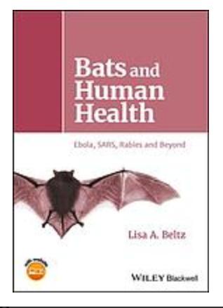 Bats and human health : ebola, SARS, rabies and beyond by Beltz, Lisa A ebook
