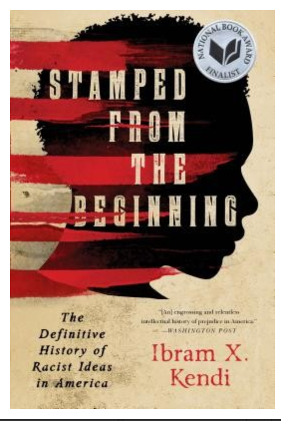 Stamped from the Beginning: The Definitive History of Racist Ideas in America…Paperback