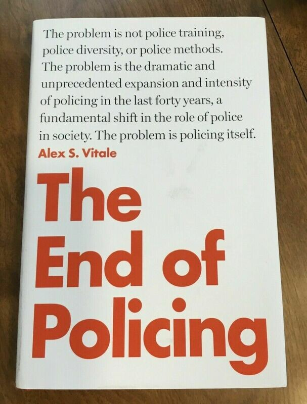 The End of Policing Alex S. Vitale Paperback