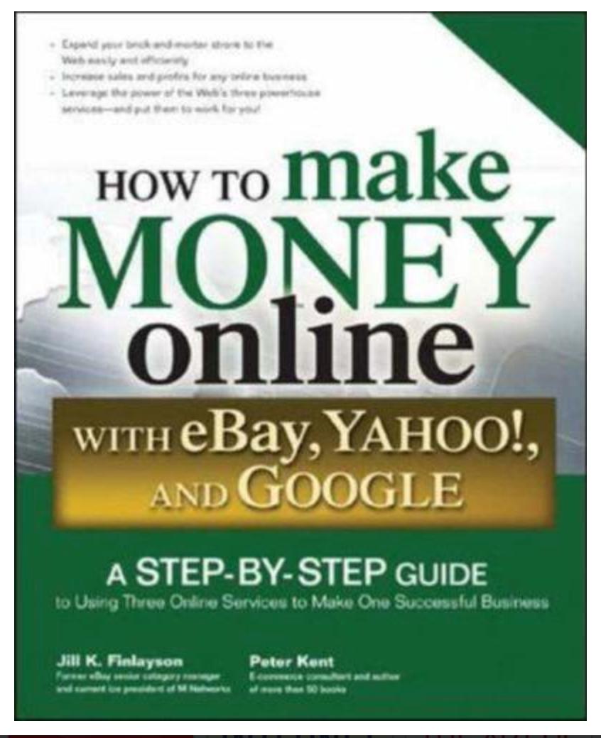 How to Make Money Online with eBay Yahoo and Google BY Peter Kent ✅ËḂÕÕǨ✅ṖḊḞ📖