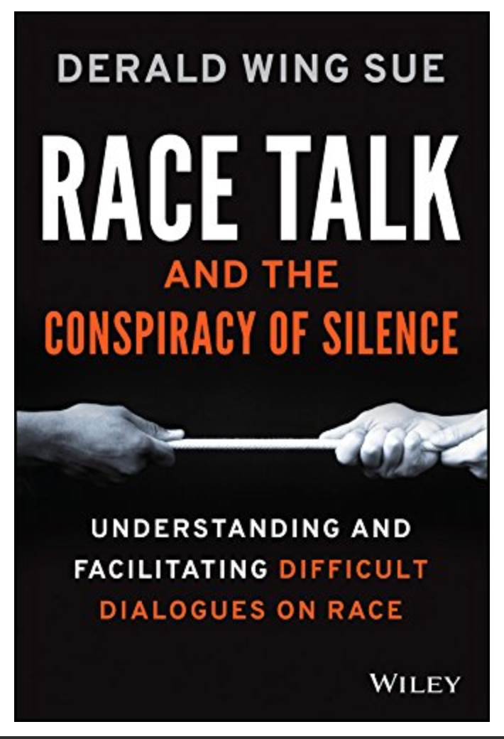 Race Talk and the Conspiracy of Silence: Understanding and Facilitating Difficult Dialogues on Race By Derald Wing Sue ✅ËḂÕÕǨ✅ṖḊḞ📖
