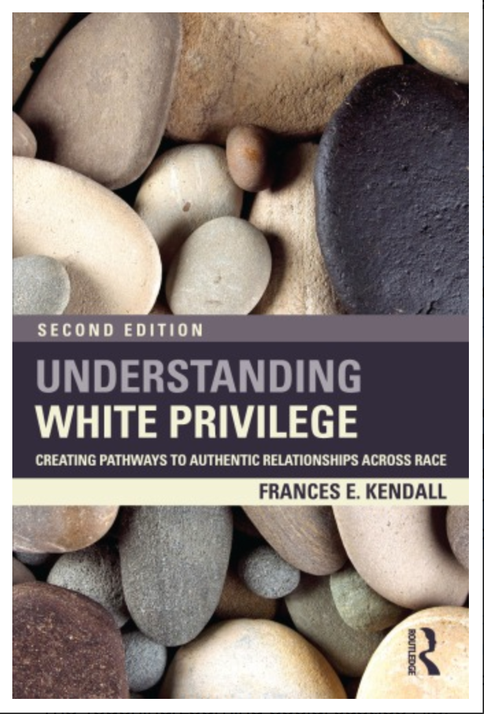 Understanding White Privilege: Creating Pathways to Authentic Relationships Across Race By Frances Kendall ✅ËḂÕÕǨ✅ṖḊḞ📖