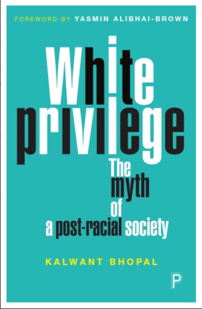 White privilege: The myth of a Post-Racial Society By Kalwant Bhopal, Yasmin Alibhai-Brown ✅ËḂÕÕǨ✅ṖḊḞ