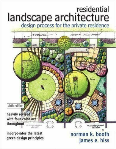 Residential Landscape Architecture: Design Process for the Private Residence By Norman K. Booth, James E. Hiss ✅ËḂÕÕǨ✅ṖḊḞ📖