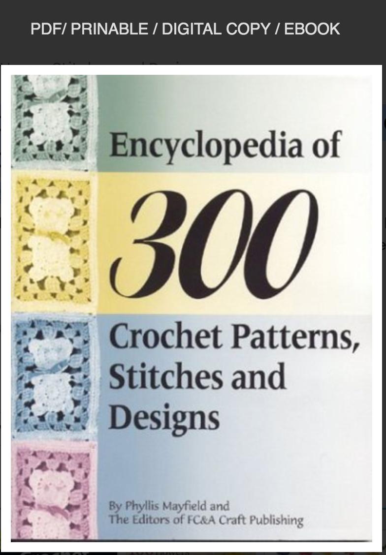 Encyclopedia of 300 Crochet Patterns, Stitches and Designs by Gayle Wood ✅ËḂÕÕǨ✅ṖḊḞ📖