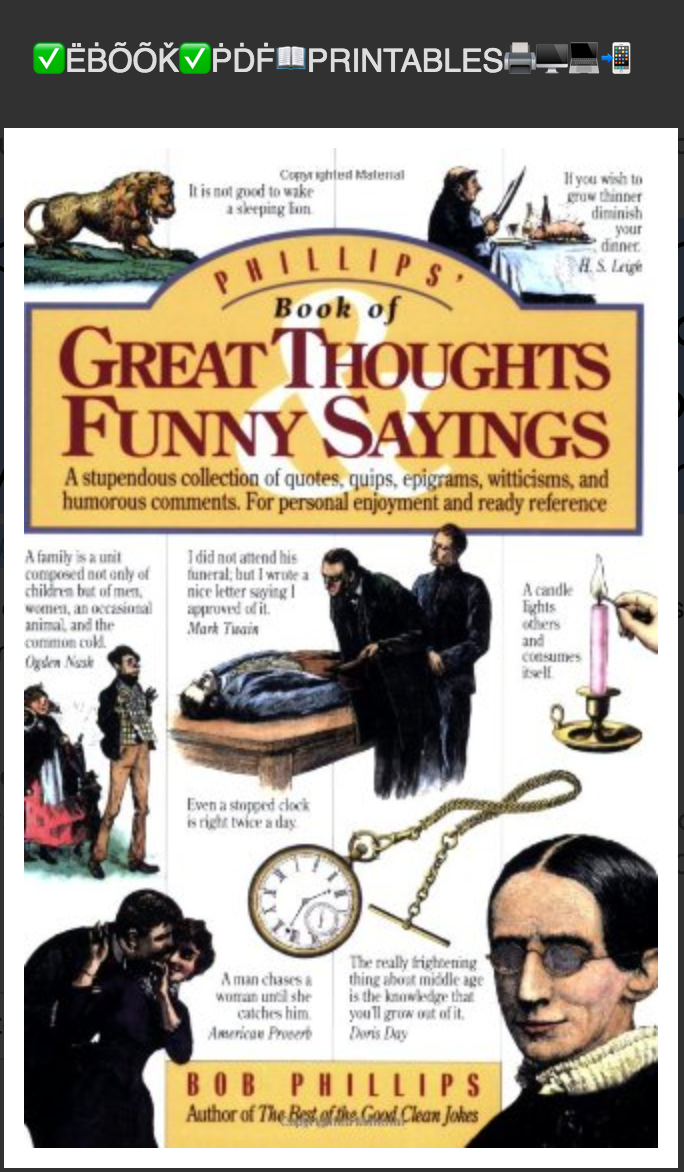 Phillips' Book of Great Thoughts & Funny Sayings: ....BY Bob Phillips