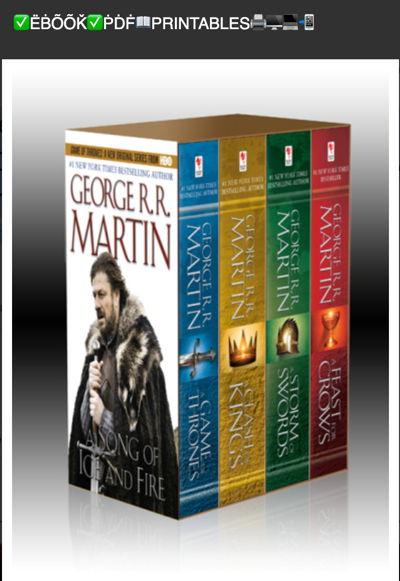 The Song of Ice and Fire Series: A Game of Thrones, A Clash of Kings, A Storm of Swords, and A Feast for Crows By George R.R. Martin ✅ËḂÕÕǨ✅ṖḊḞ📖PRINTABLES🖨🖥💻📲