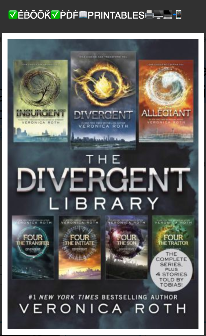 The Divergent Library (Divergent; Insurgent; Allegiant; The Transfer, The Initiate, The Son, The Traitor) BY Roth Veronica ( Ebook )