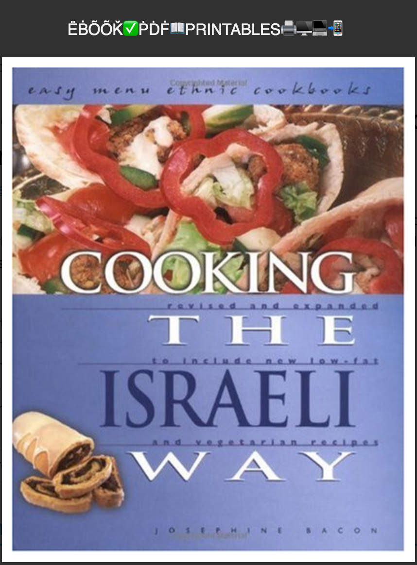 Cooking the Israeli Way: To Include New Low-Fat and Vegetarian Recipes By Josephine Bacon ✅ËḂÕÕǨ✅ṖḊḞ📖PRINTABLES