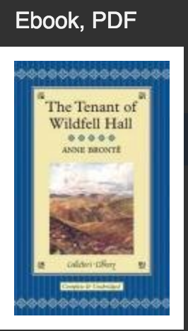 The Tenant of Wildfell Hall (Collector's Library) Anne Bronte