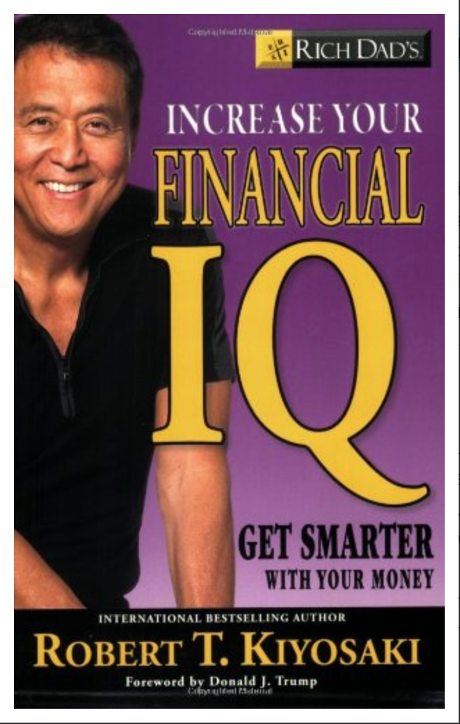 Rich Dad's Increase Your Financial IQ: Get Smarter with Your Money BY Robert T. Kiyosaki ( Ebook )