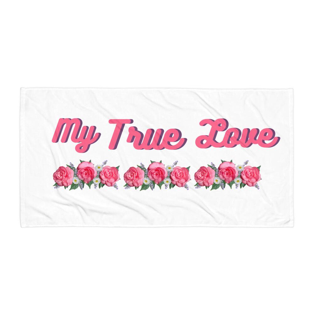 Rose print my true love Towel