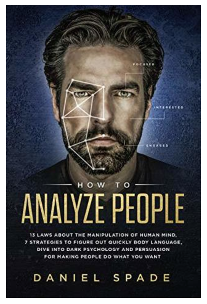 How To Analyze People: 13 Laws About the Manipulation of the Human Mind...Ebook [PDF]