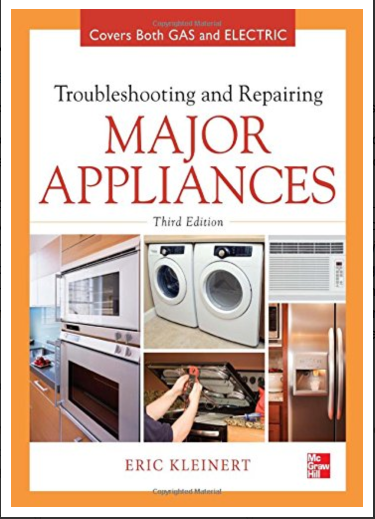 Troubleshooting and Repairing Major Appliances By Eric Kleinert [Ebook] PDF