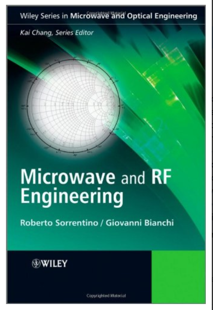 Microwave and RF Engineering (Microwave and Optical Engineering) R. Sorrentino, Giovanni Bianchi [PDF] Ebook