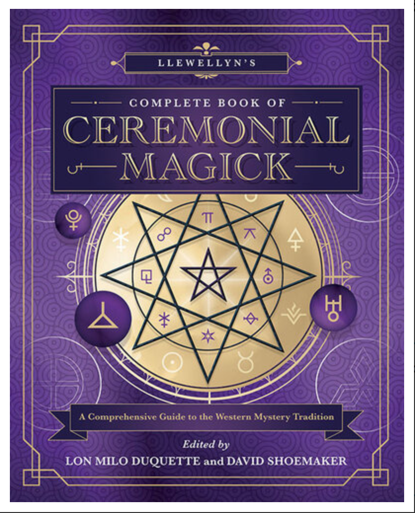 Llewellyn's Complete Book of Ceremonial Magick By Lon Milo DuQuette [Ebook] PDF