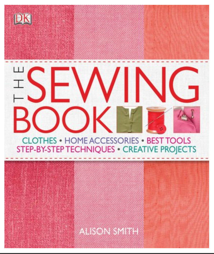 The Sewing Book: An Encyclopedic Resource of Step-by-Step Techniques By Alison Smith, Diana Rupp [Ebook] PDF- Printable