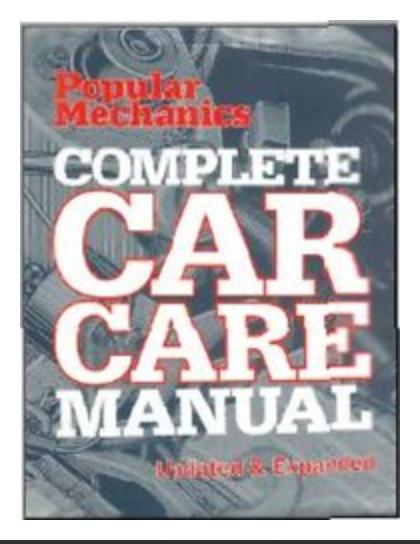 Popular Mechanics Complete Car Care Manual: Updated & Expanded The Editors of Popular Mechanics [Ebook] PDF
